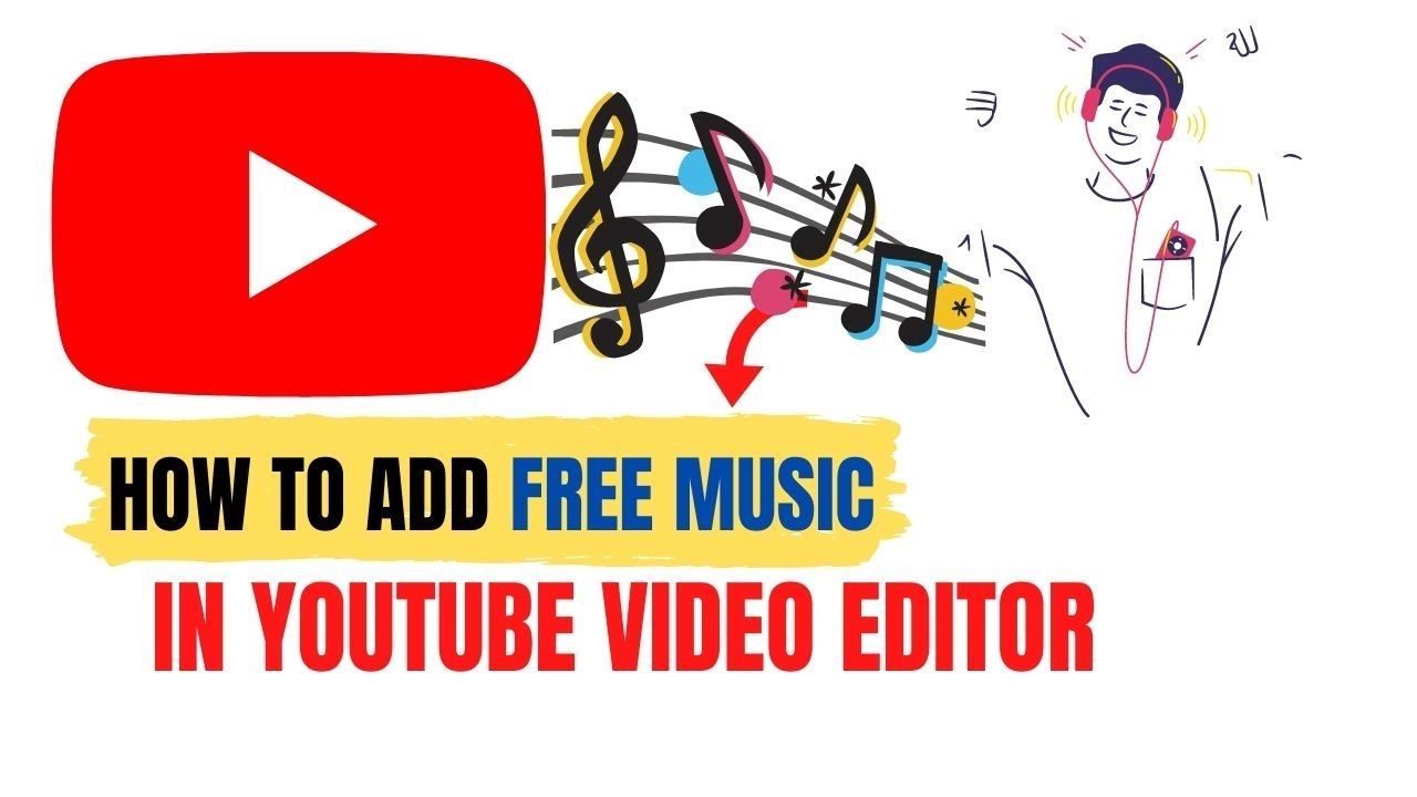 How To Add Free Music In Youtube Videos In Youtube Video Editor Youtube