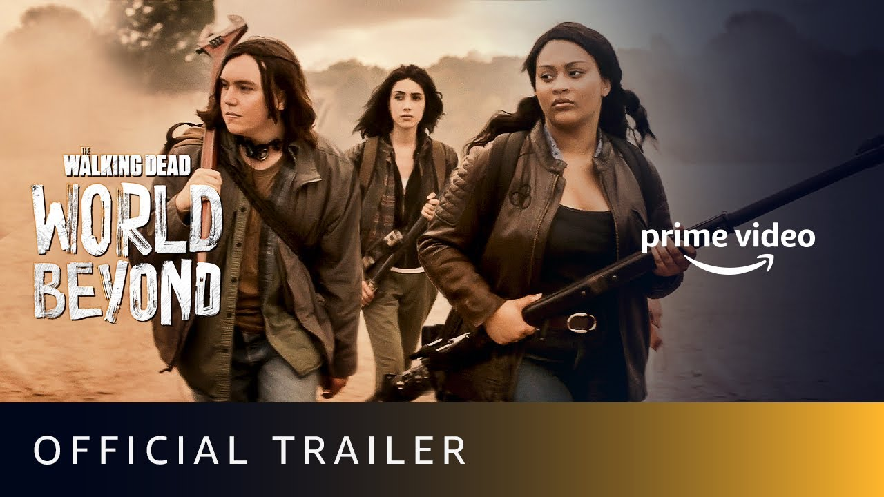 Download The Walking Dead : World Beyond - Official Trailer |Annet Mahendru, Aliyah Royale|Amazon Prime Video