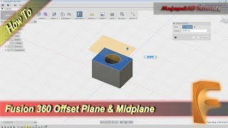 Fusion 360 Tutorial How To Use Offset Plane And MidPlane