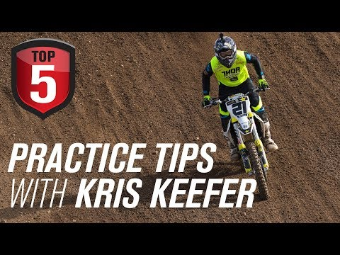 Top 5 Motocross & Dirt Bike Practice Tips with Kris Keefer