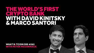 The World's First Crypto Bank with David Kinitsky & Marco Santori