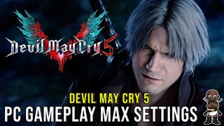 Devil May Cry 5 PC Gameplay - Ultra Settings - 1440p - GTX 1080 - 7700k