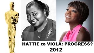 Oscars 2012 Winners: Viola Davis & Octavia Spencer vs Hattie McDaniel = Progress?