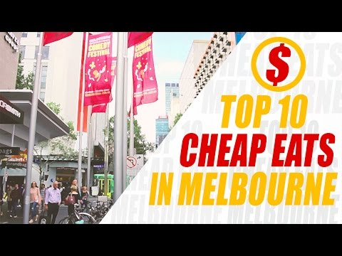TOP 10 CHEAP EATS in Melbourne under $10