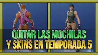 Fortnite ? How to remove backpacks/back blings and skins in Season 5 (Xbox/PS4/PC)