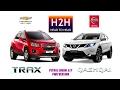 H2H #102 Nissan QASHQAI vs Chevrolet TRAX