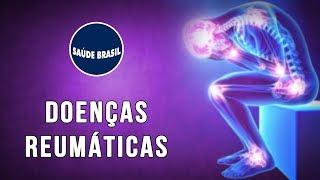 DOENÇAS REUMÁTICAS: GOTA, LÚPUS, FIBROMIALGIA, SAF | SÉRIE SAÚDE BRASIL