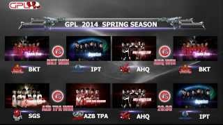 GPL2014 SPRING SEASON WEEK 4 DAY 1