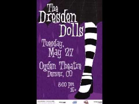 The Dresden Dolls - Denver, CO - 5/27/2008 (Live - Full Show)