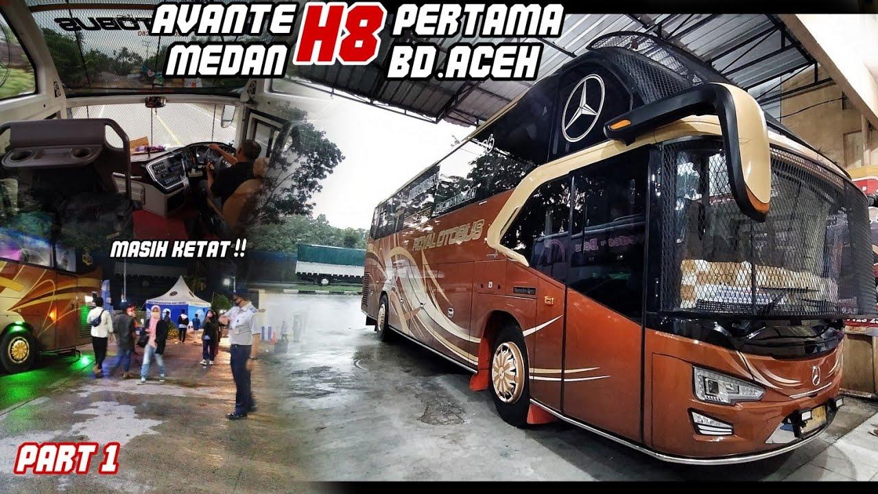 Masuk Ke Aceh Masih Ketat Naik Bus Royal Otobus Avante H8 Medan Banda Aceh Part 1 Youtube