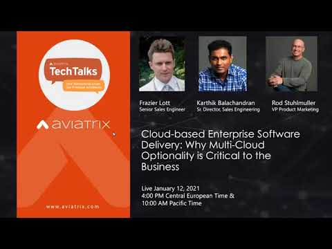 TechTalk:  Cloud-based Enterprise Software Delivery: Why Multi-Cloud Optionality is Critical