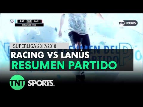 Resumen de Racing vs Lanús (3-1) | Fecha 16 - Superliga Argentina 2017/2018