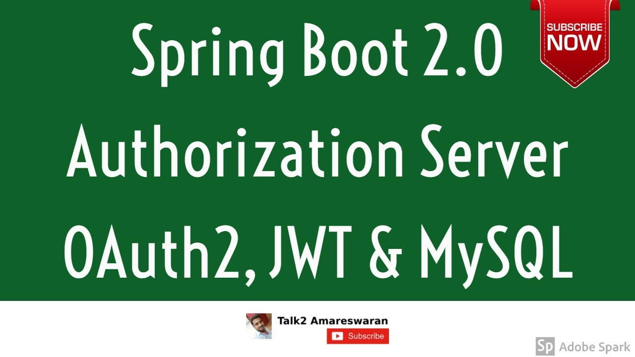 Spring Boot 2 OAuth2 Authorization Server | JWT | MySQL