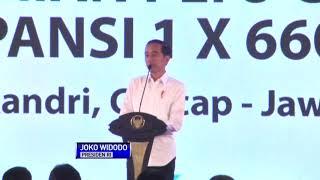 Resmikan PLTU Cilacap, Jokowi: Listrik Sudah Masuk Desa Terpencil