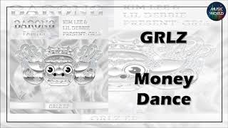 GRLZ - Money Dance