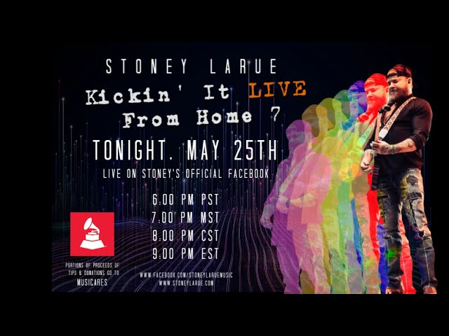 Stoney LaRue - Kickin' It From Home LIVE VII