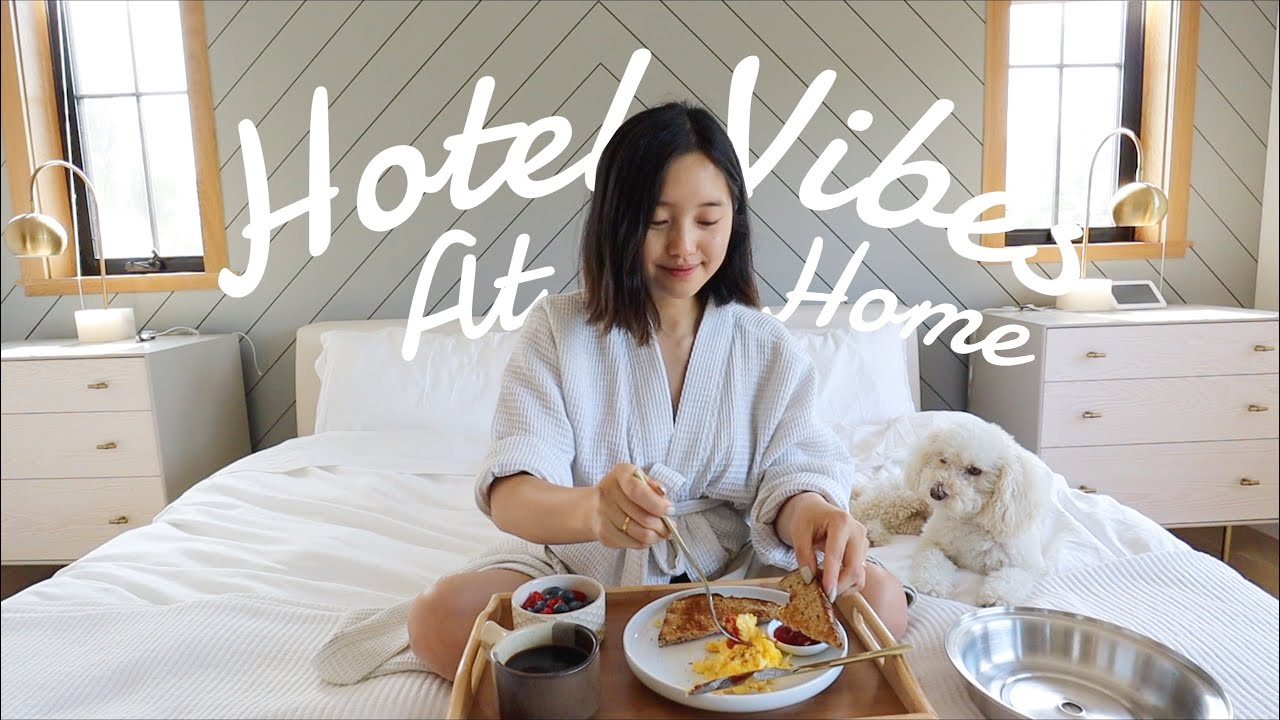 Hotel Vibes At Home | July Vlog