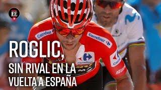 Supermán y Nairo cedieron. Roglic no tiene rival en La Vuelta a España- El Espectador