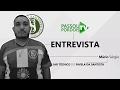 Entrevista completa com Mário Sérgio, auxiliar técnico do Favela da Santista