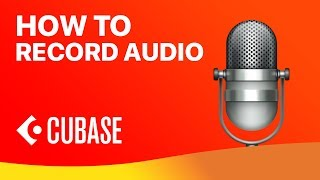 How To Record Audio into Cubase