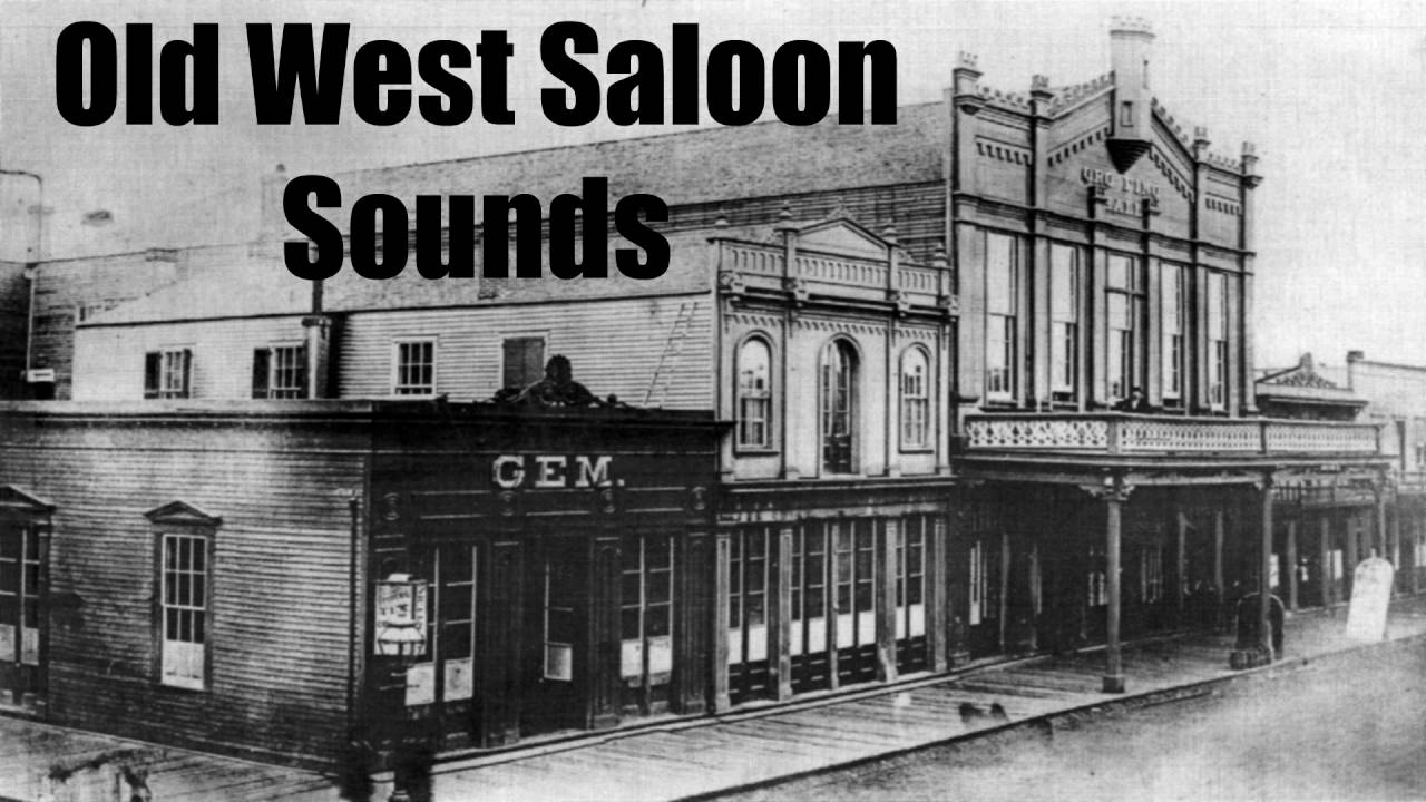 old west saloon sounds 1 hour youtube