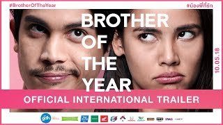 BROTHER OF THE YEAR: Official International Trailer (2018) | GDH