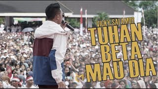 Gambar cover Vicky Salamor  - Tuhan Beta Mau Dia Live di Millenial Road Safety Festival Ambon