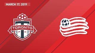 Toronto FC vs. New England Revolution | HIGHLIGHTS - March 17, 2019