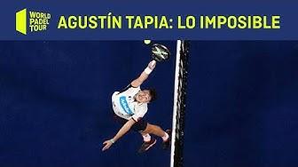 Agustín Tapia: Especialista en lo imposible - World Padel Tour