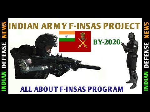 Indian Defence News,F INSAS Project of india,f-insas indian army,All about f-insas program,Hindi