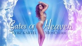 Vybz Kartel Ft. Mon Cherie - Gates Of Heaven | Official Audio | January 2016