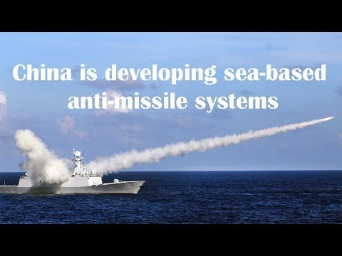 China plans sea-based anti-missile shields 'for Asia-Pacific and Indian Ocean'