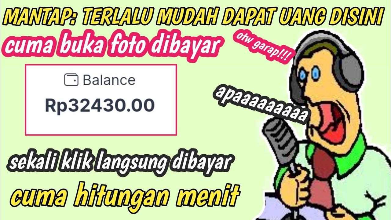 Terlalu mudah dapat uang: cuma buka foto dibayar    penghasil uang 2021 terbukti membayar