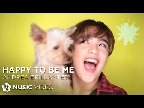 Andrea Brillantes - Happy To Be Me