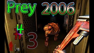 Prey 2006 / #3 OH HELL! WE DIE WAIT WE CAN REVIVE