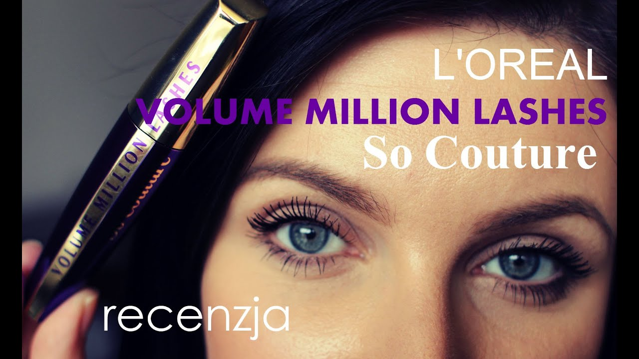 284b3e80daf L'OREAL Volume Million Lashes So Couture - recenzja - YouTube