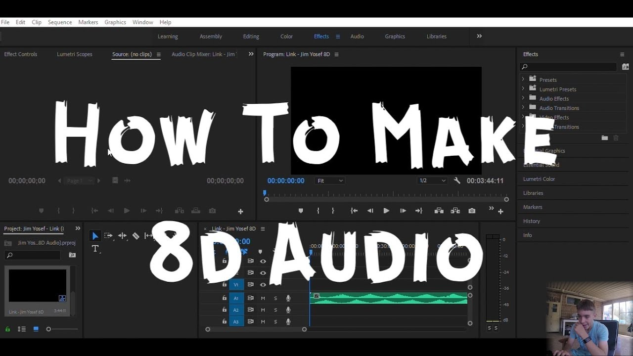 How To Make 8D Audio