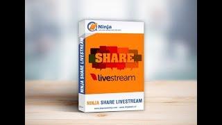 Ninja Share Livestream - Hướng Dẫn Sử Dụng Phần Mềm
