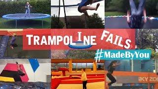 Trampoline Fails #MadeByYou