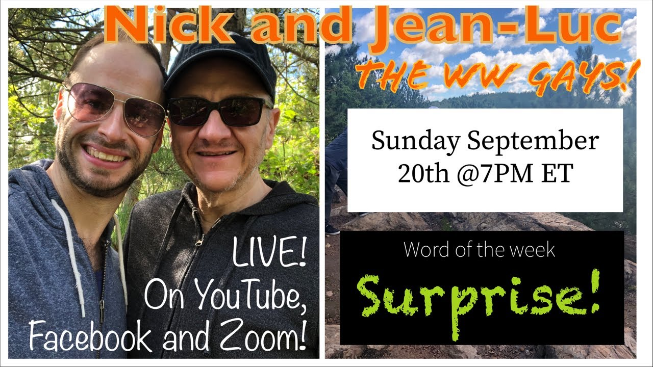 """WW Gays LIVE September 20th This weeks word... """"Surprise"""""""
