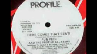 Old School Beats Pumpkin & The Profile All-Stars - Here Comes That Beat