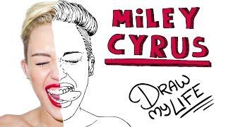 MILEY CYRUS | Draw My Life