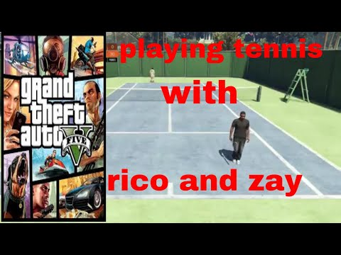 playing tennis with zay or little rock 49 gta 5 online