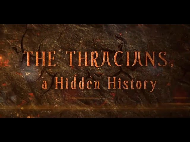 The Thracians, a Hidden History - HD 2013