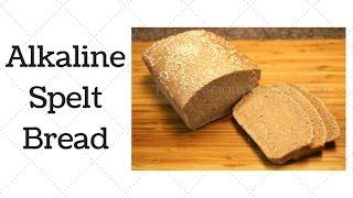 Spelt Bread Dr. Sebi Alkaline Electric Recipe