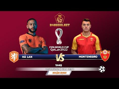 [ Soi kèo  vòng loại  WC  khu vực  châu Âu ] Hà  Lan vs Montenegro -- 1h45, 05/09/2021