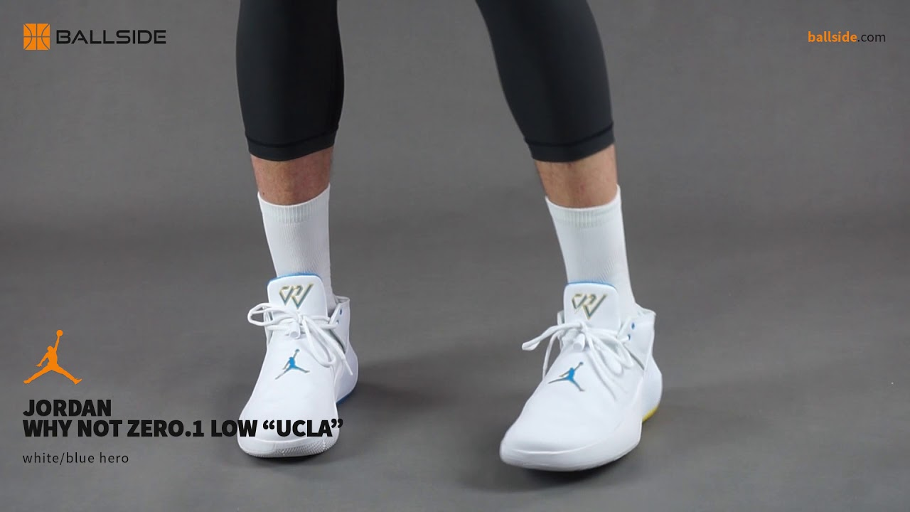 af6cceaac13e Jordan Why Not Zero 1 Low UCLA on feet - YouTube