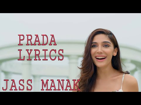 PRADA LYRICS VIDEO SONG || JASS MANAK|| HD VIDEO