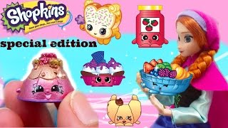 ANNA AND SHOPKINS  ANNA BROUGHT SOME SHOPKINS SURPRISES  SHOPKINS SPECIAL EDITIONS BLIND BAGS