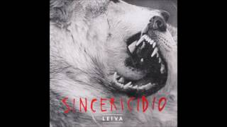 LEIVA: Sincericidio.